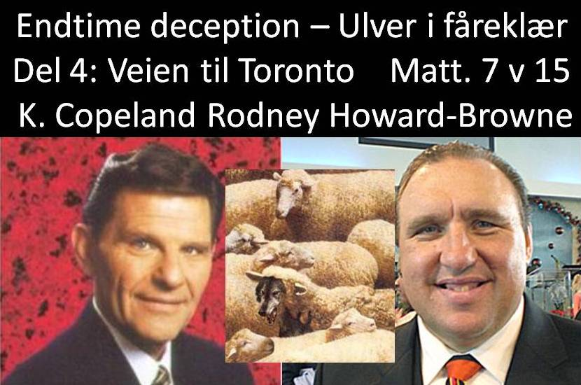 Del 4 Rodney Howard Browne Deception villfarelse_1.jpg
