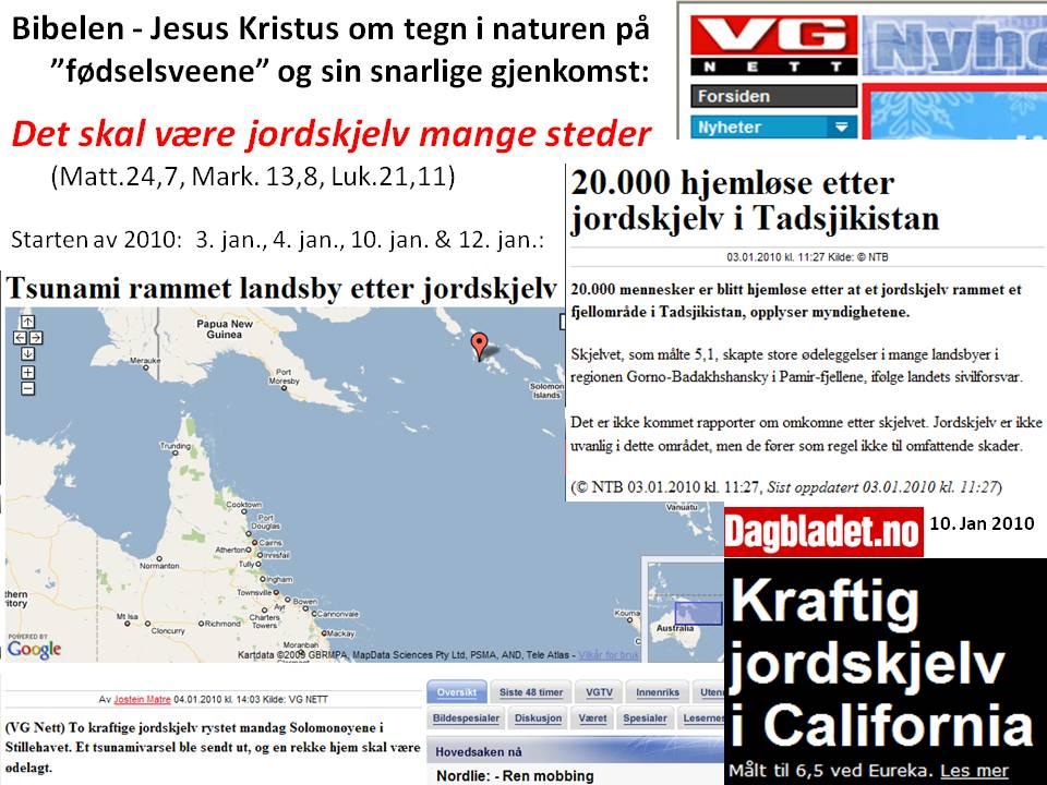 Jordskjelv januar 2010 - I Bibelens lys ser vi at dette er en av flere typer tegn som varsler endetiden og Jesu snarlige gjenkomst