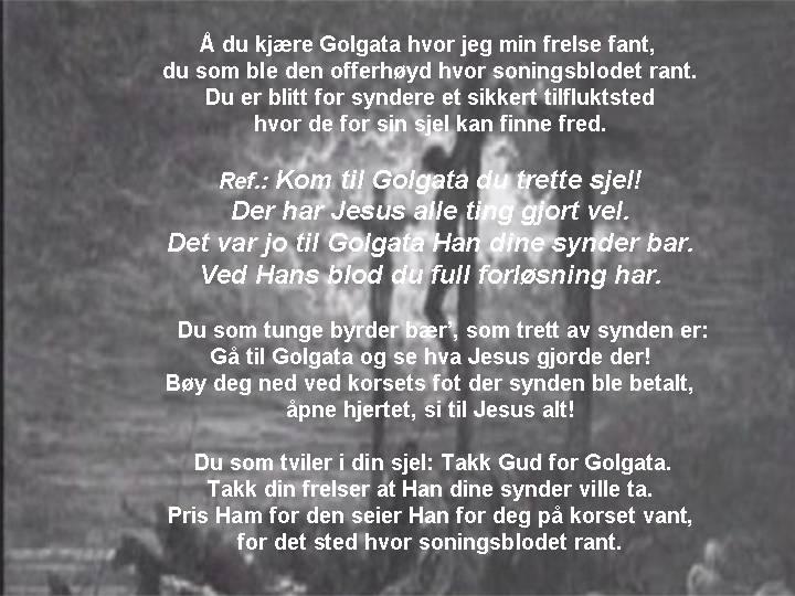 Kom til Golgata - Se og lev